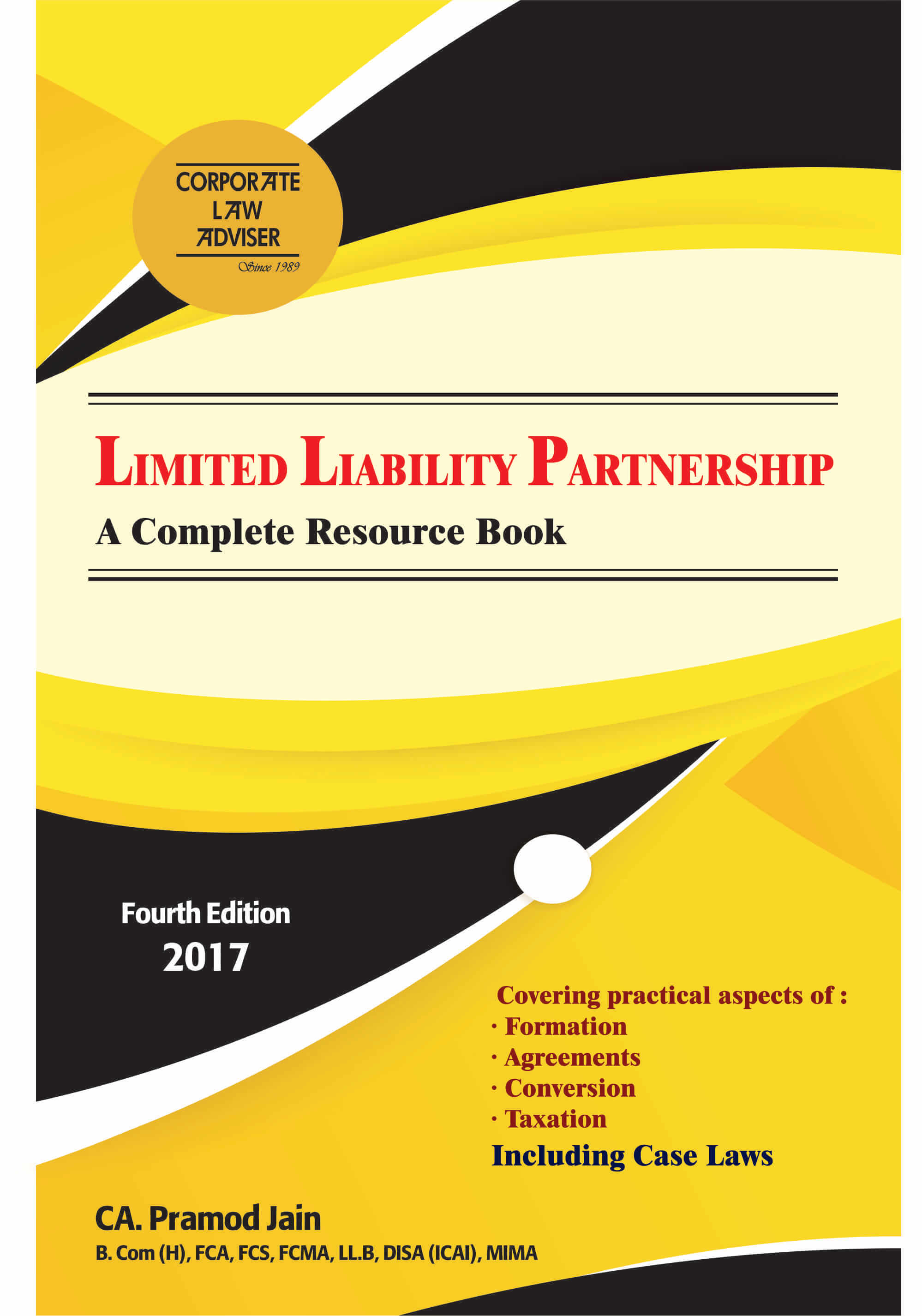 Importance of Limited Liability Partnership after Companies Act